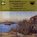 Olsson, Otto: Intro and Scherzo for piano and orchestra; solo piano music