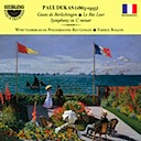 Dukas, Paul: Symphony in C major; Goetz de Berlichingen; Le Roi Lear