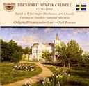 Crusell, Bernhard Henrik / Beethoven, Ludwig van: Fantasy on Swedish National Melodies / Septet in E flat