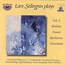 Sellergren, Lars: Sellergren plays, Vol. 1: Brahms, Franck, Beethoven, Schumann (2CD)