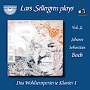 Sellergren, Lars: Sellergren plays, Vol. 2: J.S. Bach, Das Wohltemperierte Klavier, Book 1 (2CD)