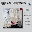 Sellergren, Lars: Sellergren plays, Vol. 3: Beethoven, Schumann, Liszt, Chopin & Debussy (2CD)